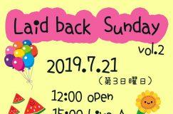 7/21 美容室マーチン ライブイベント「Laid back Sunday」Vol.2